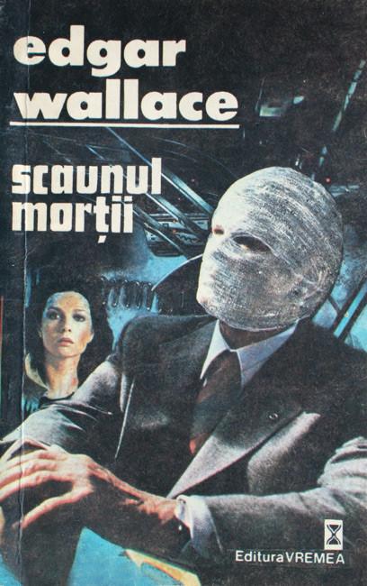 Scaunul mortii - Edgar Wallace