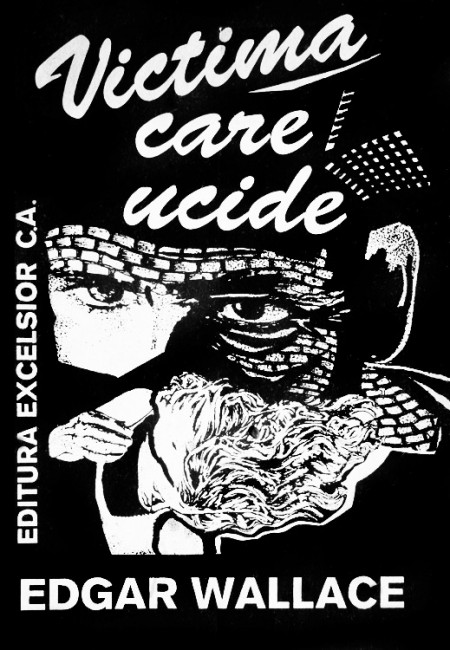 Victima care ucide - Edgar Wallace