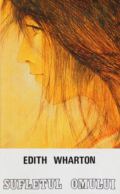 Sufletul omului - Edith Wharton