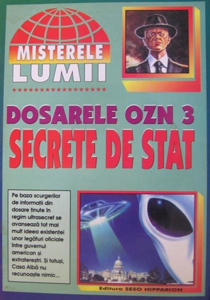 Dosarele OZN - Secrete de stat - Misterele lumii