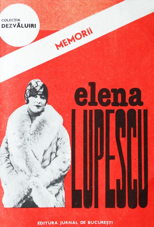 Memorii - Elena Lupescu