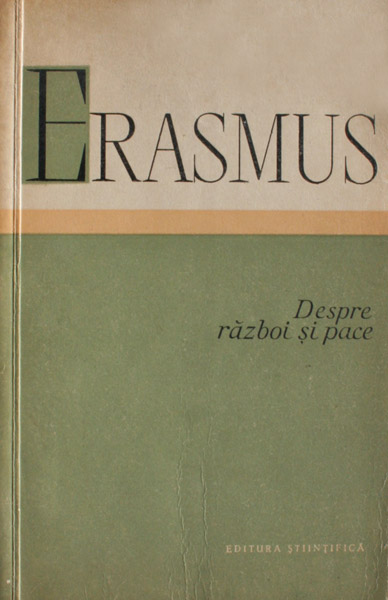 Despre razboi si pace - Erasmus din Rotterdam