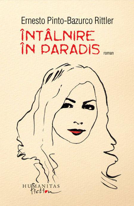 Intalnire in Paradis - Ernesto Pinto-Bazurco Rittler