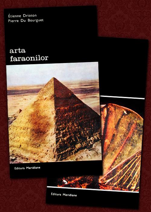 Arta faraonilor (2 vol.) - Etienne Drioton