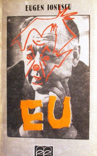 Eu - Eugene Ionesco / Eugen Ionescu