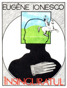 Insinguratul - Eugene Ionesco / Eugen Ionescu