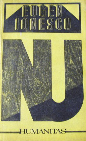 Nu - Eugene Ionesco / Eugen Ionescu