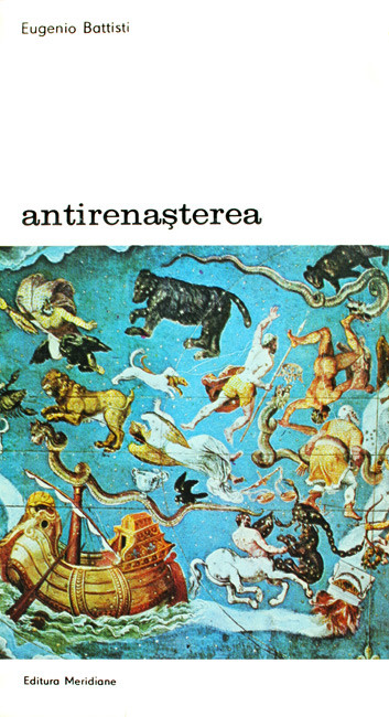 Antirenasterea (2 vol.) - Eugenio Battisti