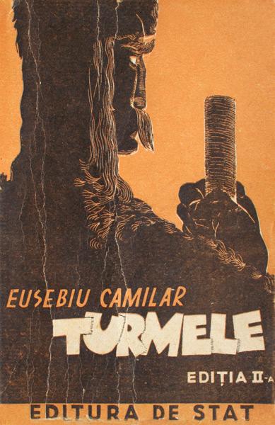 Turmele (editia a II-a) - Eusebiu Camilar