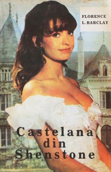 Castelana din Shenstone - Florence L. Barclay