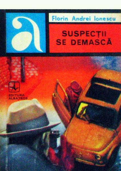 Suspectii se demasca - Florin Andrei Ionescu