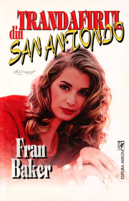 Trandafirul din San Antonio - Fran Baker