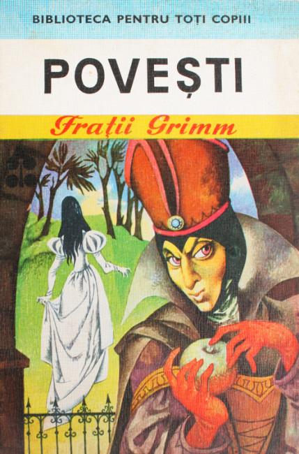 Povesti - Fratii Grimm