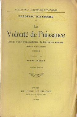 La Volonte de Puissance - Frédéric Nietzsche