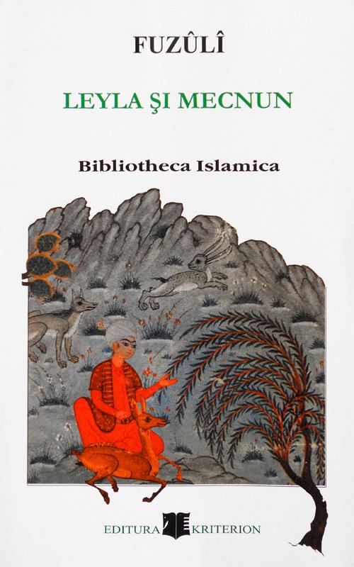 Leyla si Mecnun (editie bilingva azera-romana) - Fuzuli