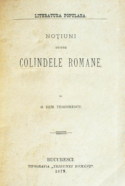 Notiuni despre colindele romane (editia princeps