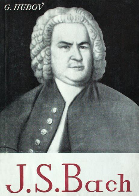 Johann Sebastian Bach - G. Hubov