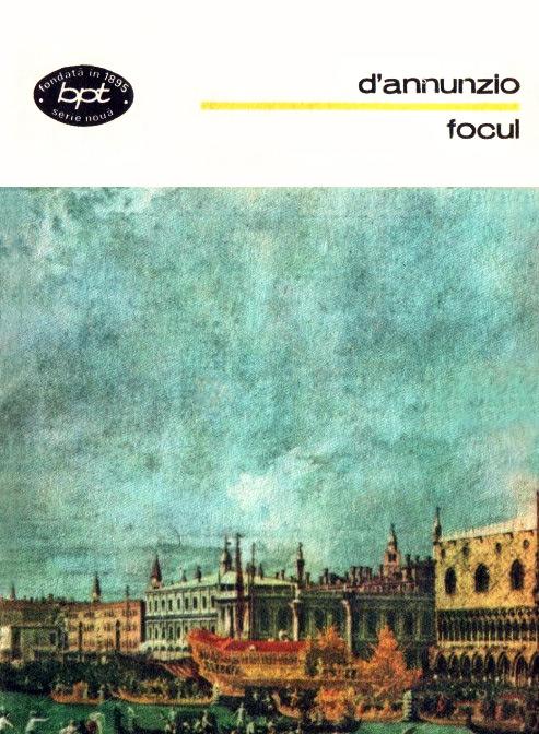Focul - Gabriele d'Annunzio
