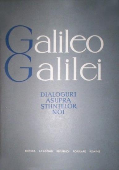 Galileo Galilei - Dialoguri asupra științelor noi