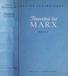 Tineretea lui Marx - Galina Serebriakova