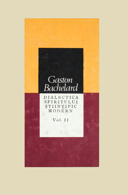Dialectica spiritului stiintific modern - Gaston Bachelard