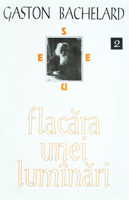 Flacara unei lumanari - Gaston Bachelard