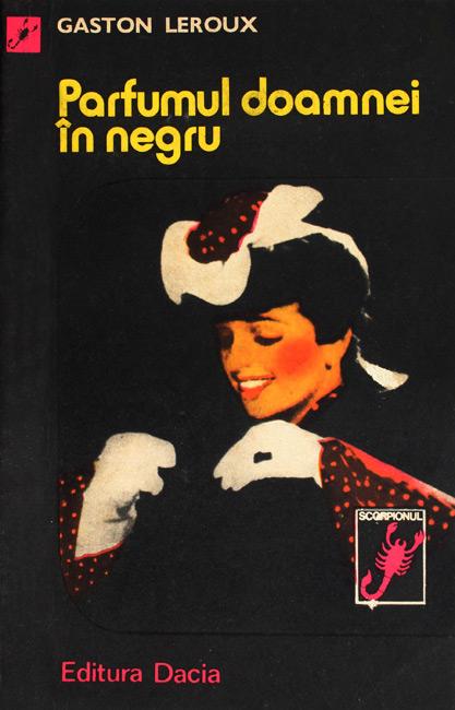 Parfumul doamnei in negru - Gaston Leroux