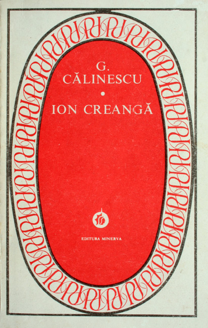 Ion Creanga - George Calinescu