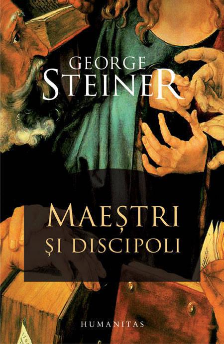Maestri si discipoli - George Steiner