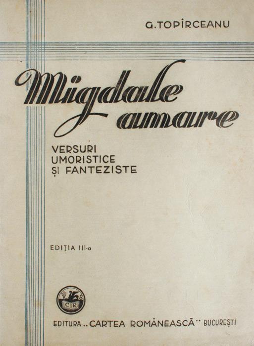 Migdale amare (1943) - George Toparceanu