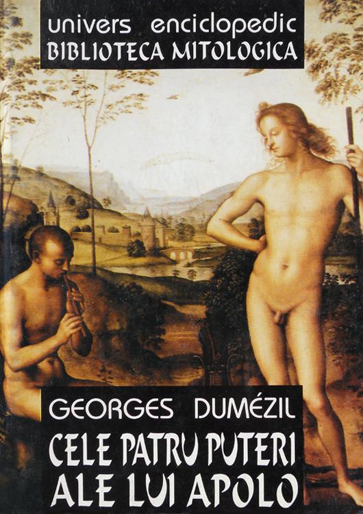 Cele patru puteri ale lui Apolo - Georges Dumezil