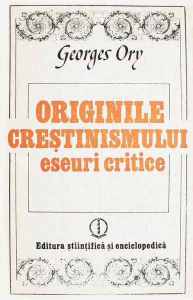 Originile crestinismului - Georges Ory