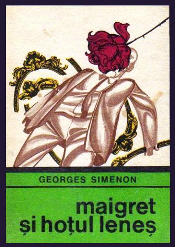 Maigret si hotul lenes - Georges Simenon