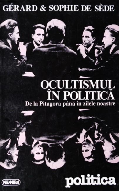 Ocultismul in politica - Gerard De Sade