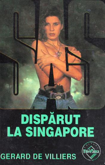 SAS: Disparut la Singapore - Gerard de Villiers