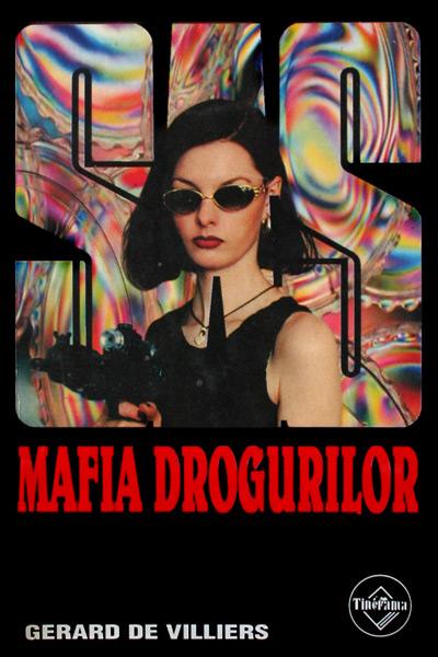 SAS: Mafia drogurilor - Gerard de Villiers