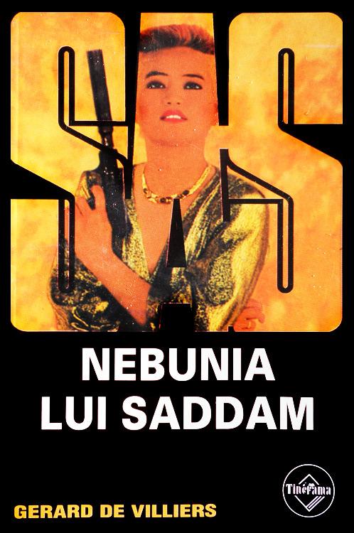 SAS: Nebunia lui Saddam - Gerard De Villiers