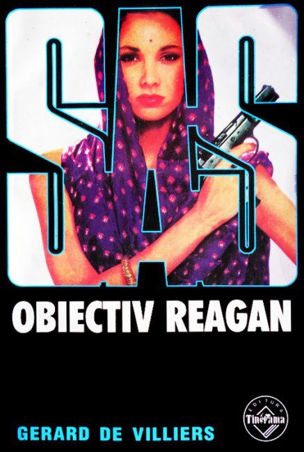 SAS: Obiectiv Reagan - Gerard De Villiers
