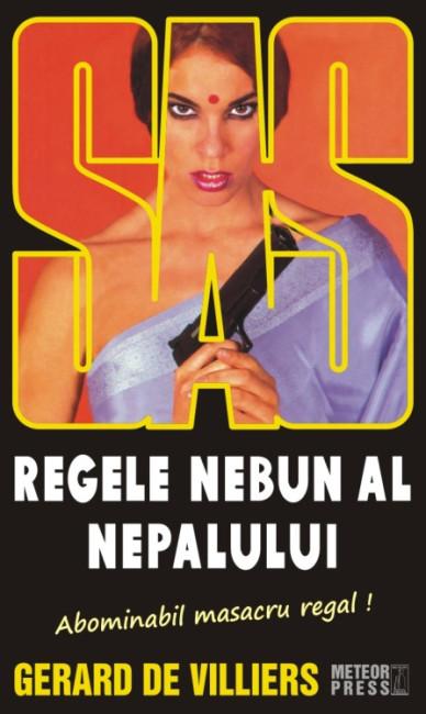 SAS: Regele nebun al Nepalului - Gerard De Villiers