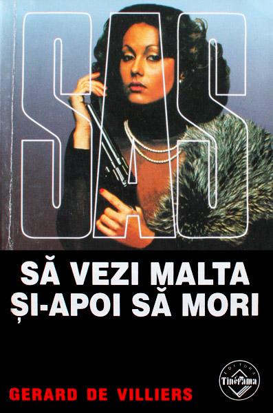 SAS: Sa vezi Malta si apoi sa mori - Gerard de Villiers