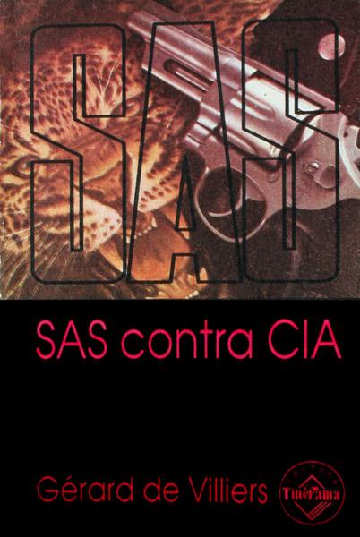 SAS: SAS contra CIA - Gerard de Villiers