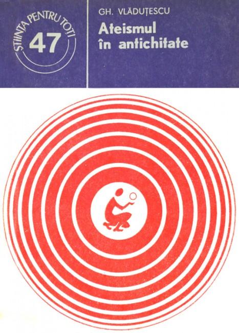 Ateismul in antichitate - Gh. Vladutescu