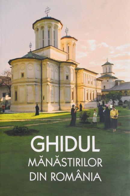 Ghidul manastirilor din Romania -