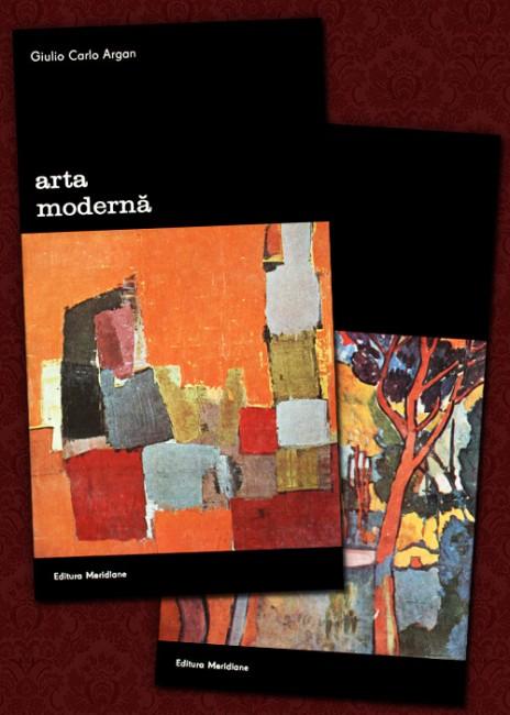Arta moderna (2 vol.) - Giulio Carlo Argan