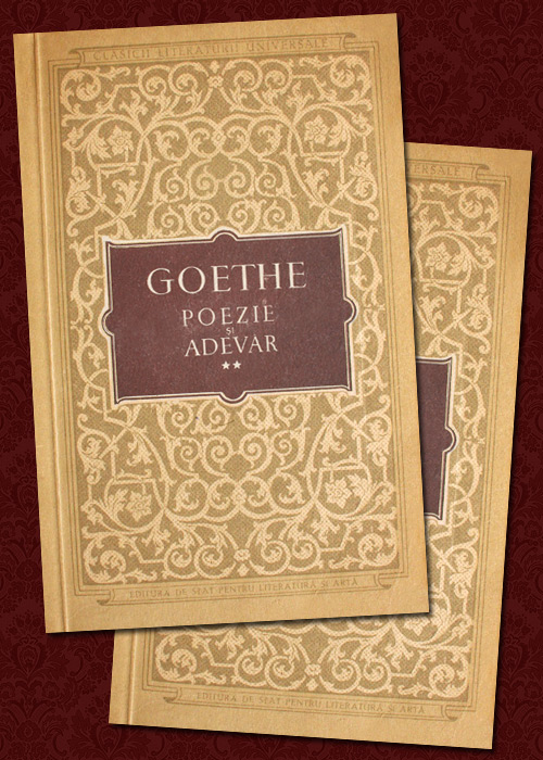 Poezie si adevar (2 vol.) - Goethe
