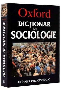 Oxford - Dictionar de Sociologie - Gordon Marshall