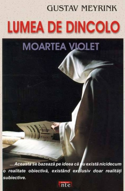 Lumea de dincolo. Moartea violet - Gustav Meyrink