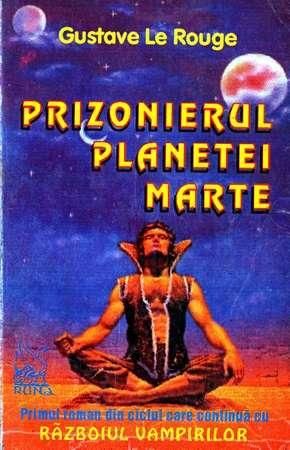 Prizonierul planetei Marte - Gustave Le Rouge