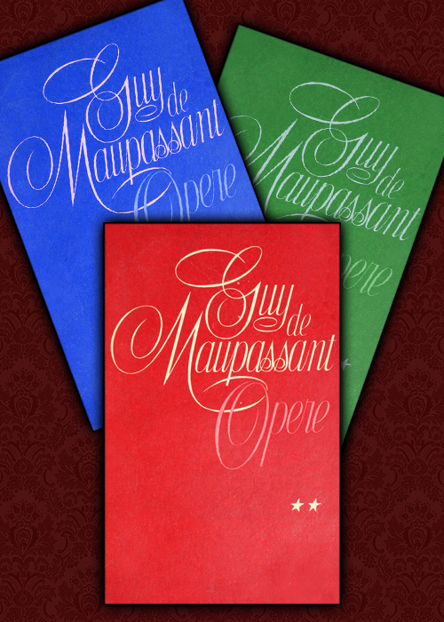 Opere (3 volume) - Guy de Maupassant