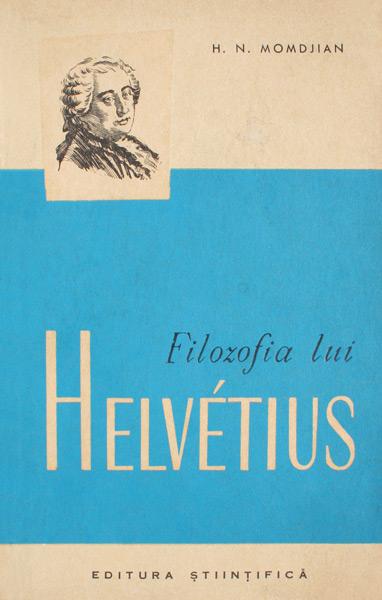 Filozofia lui Helvetius - H.N. Momdjian
